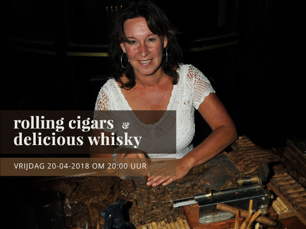 Rolling cigars & delicious whisky workshop